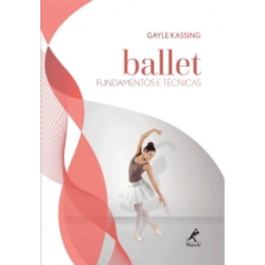 Ballet - Fundamentos e Tecnicas - Manole
