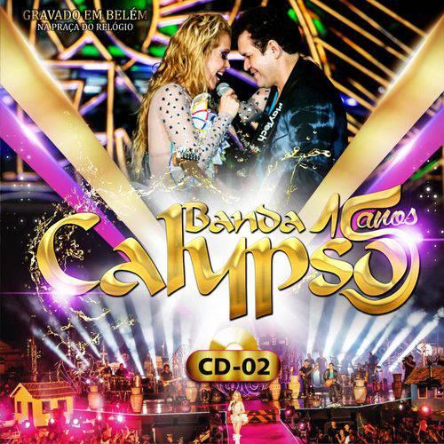 Banda Calypso - 15 Anos - Vol. 02