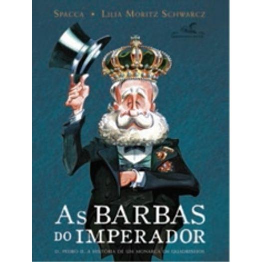 Barbas do Imperador, as - Brochura - Cia das Letras