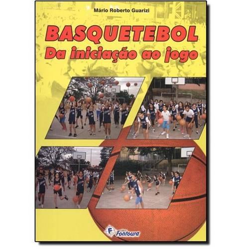 Basquetebol: da Iniciação ao Jogo
