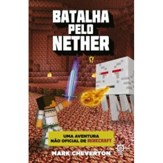 Batalha Pelo Nether - Vol 2 - Galera