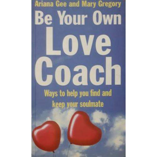 Be Your Own Love Coach