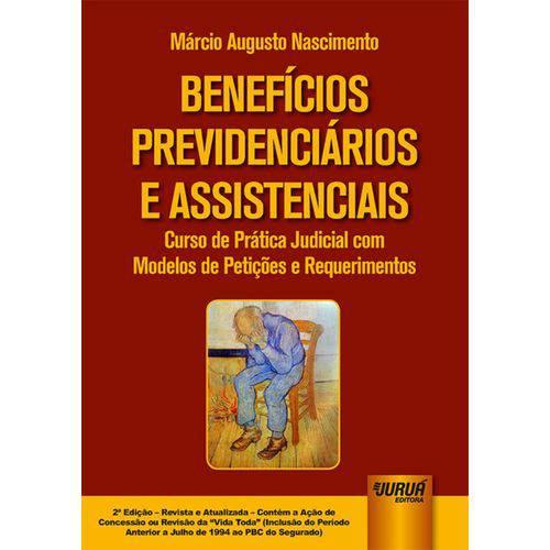 Benefícios Previdenciários e Assistenciais - 2ª Edição (2018)