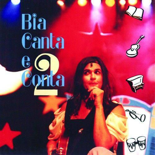Bia Bedran - Bia Canta e Conta Vol. 2