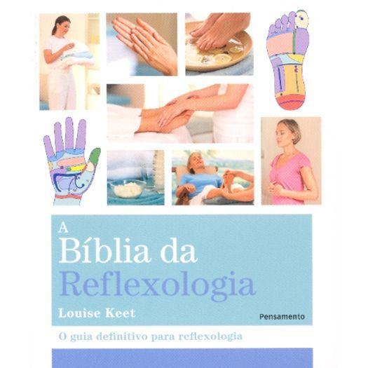 Biblia da Reflexologia, a - Pensamento