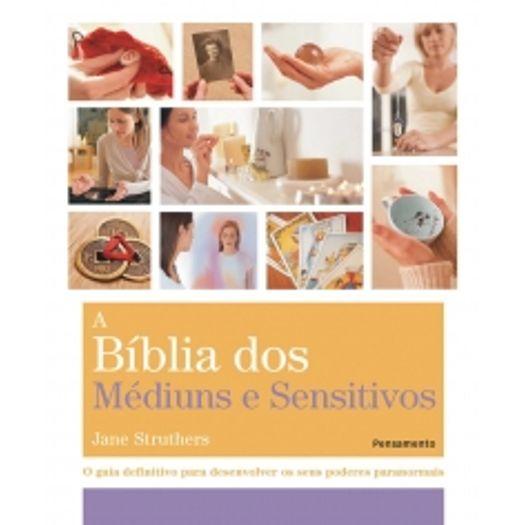 Biblia dos Mediuns e Sensitivos, a - Pensamento