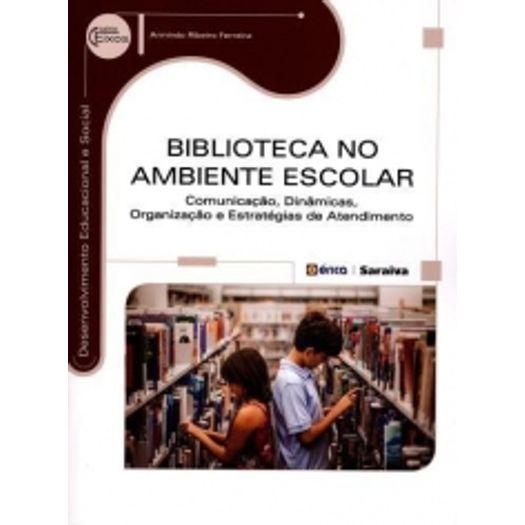 Biblioteca no Ambiente Escolar - Erica