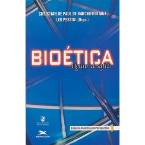Bioetica - Alguns Desafios