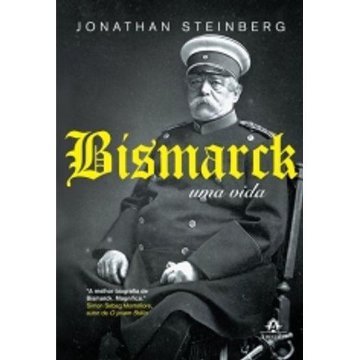 Bismarck - uma Vida - Amarilys