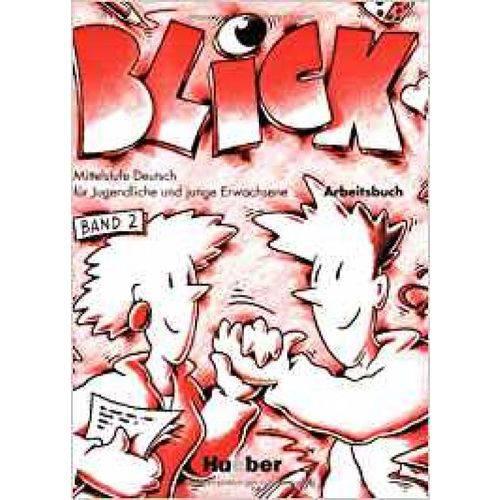 Blick 2 - Arbeitsbuch - Hueber