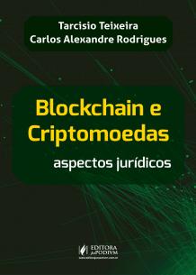 Blockchain e Criptomoedas: Aspectos Jurídicos (2019)