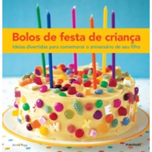 Bolos de Festa de Crianca - Publifolha
