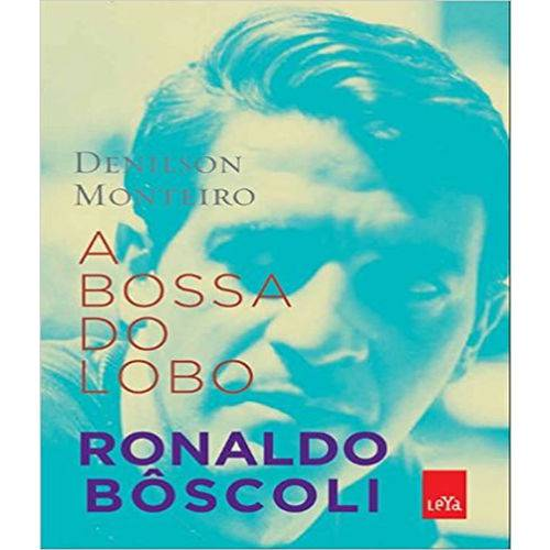 Bossa do Lobo : Ronaldo Boscoli, a