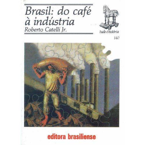 Brasil: do Cafe a Industria