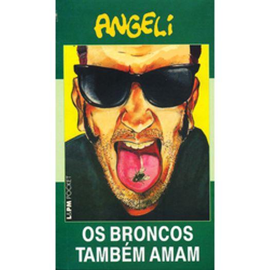 Broncos Tambem Amam, os - 573 - Lpm Pocket