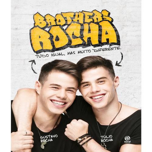 Brothers Rocha - Tudo Igual, Mas Muito Diferente