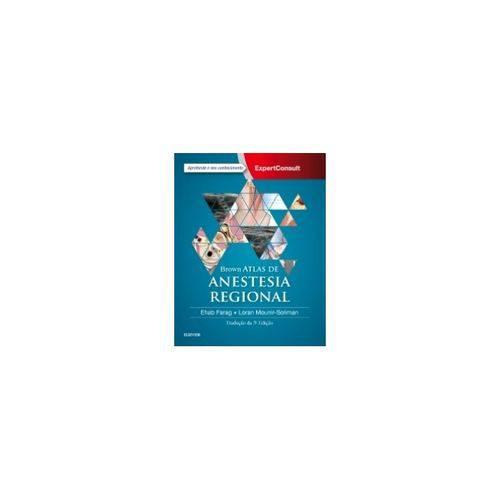 Brown Atlas de Anestesia Regional- 5a Edição