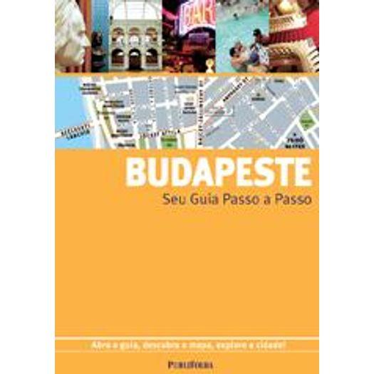 Budapeste - Seu Guia Passo a Passo - Publifolha