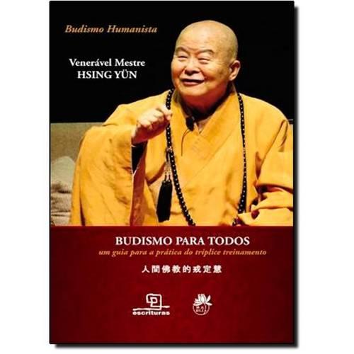 Budismo para Todos: um Guia para a Prática da Triplice Treinamento