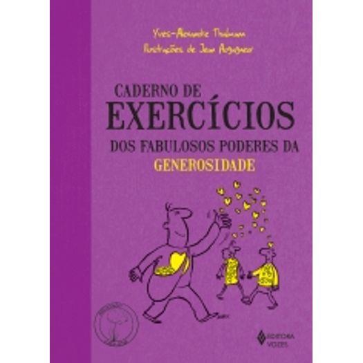 Caderno de Exercicios dos Fabulosos Poderes da Generosidade - Vozes