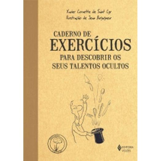 Caderno de Exercicios - para Descobrir os Seus Talentos Ocultos - Vozes
