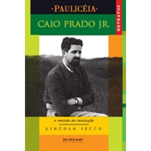 Caio Prado Junior - Boitempo