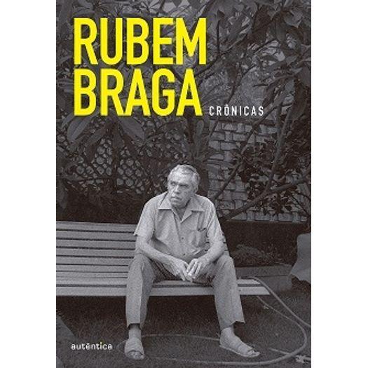 Caixa Rubem Braga - Cronicas - Autentica