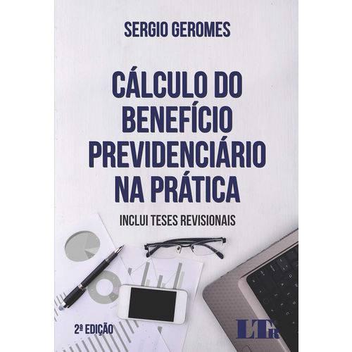 Cálculo do Benefício Previdenciário na Prática - 2ª Edição (2018)