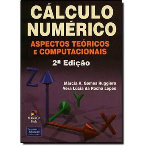 Cálculo Numérico: Aspectos Teóricos e Computacionais