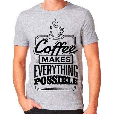 Camiseta Café Torna Tudo Possível P - CINZA