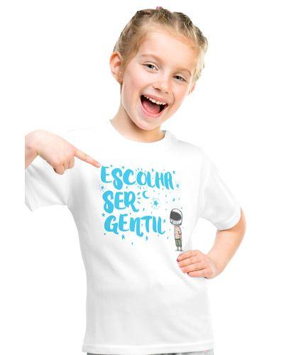 Camiseta Infantil Escolha Ser Gentil