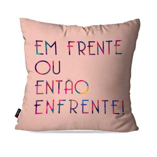 Capa de Almofada Decorativa Avulsa Rosa Frases em Frente
