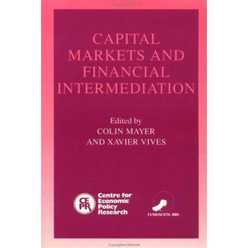 Capital Markets And Financial Intermediation