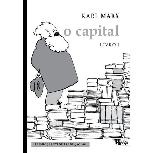 Capital, o - Livro I - Boitempo