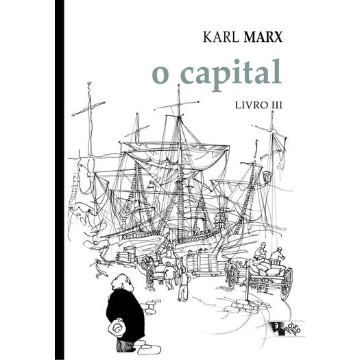 Capital, o - Livro Iii - Boitempo