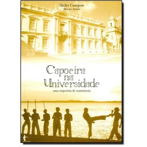 Capoeira na Universidade: uma Trajetória de Resistência