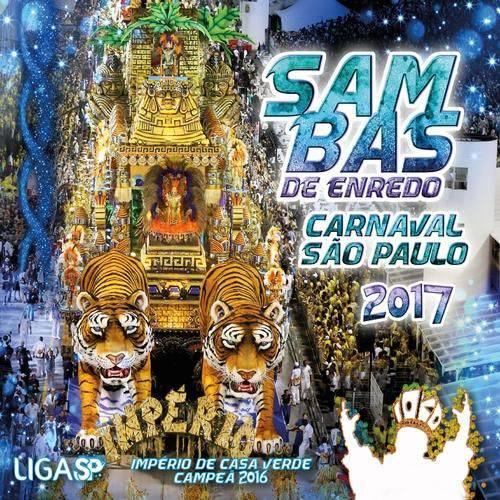 Carnaval Sp 2017 - Sambas de Enredo