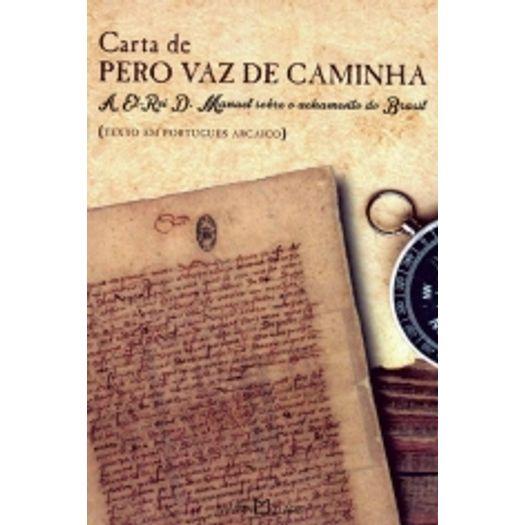 Carta de Pero Vaz de Caminha - Martin Claret