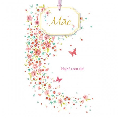 Cartão Handmade Beauty Mães Estampa Hoje é Seu Dia! - Grafon's