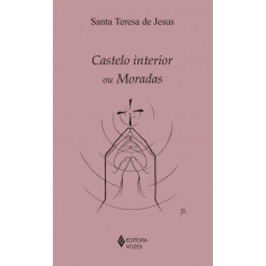 Castelo Interior ou Moradas - Vozes