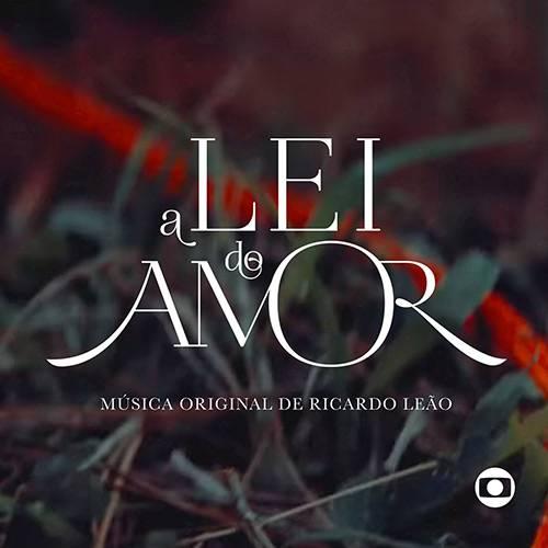 CD a Lei do Amor - Trilha Original de Ricardo Leão - Novelas das 21:00 Hrs