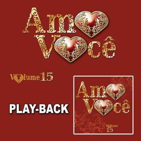 CD Amo Você Vol.15 (Play-Back)