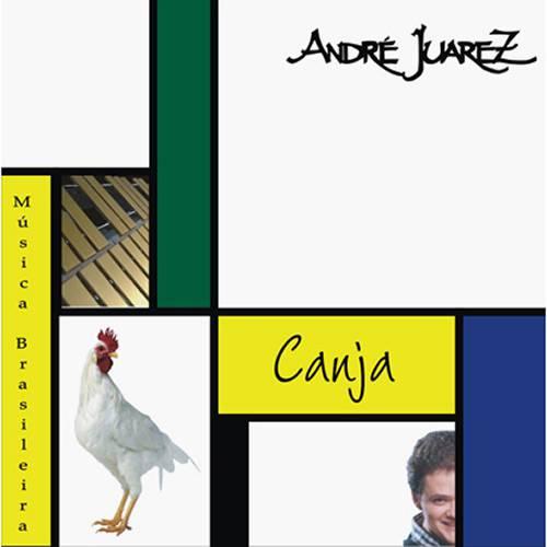 CD André Juarez - Canja