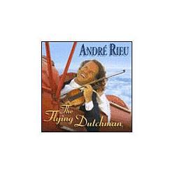 CD André Rieu - The Flying Dutchman
