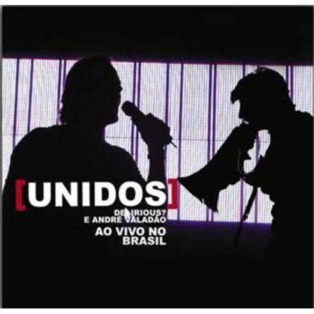 CD Andre Valadão e Delirious? Unidos