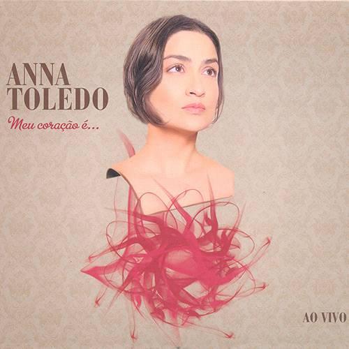 CD - Anna Toledo - Meu Coração é ... ao Vivo