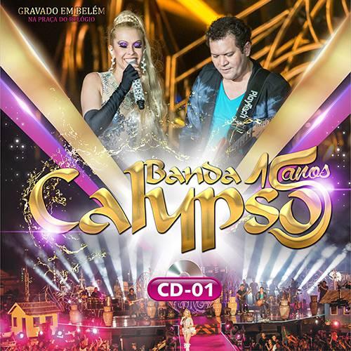 CD - Banda Calypso - 15 Anos - ao Vivo Gravado em Belem na Praça do Relógio (CD 1)