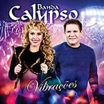 CD - Banda Calypso: Vibrações