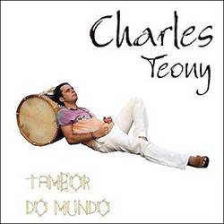 CD Charles Teony - Tambor do Mundo