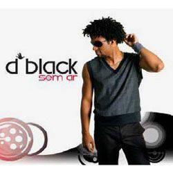 CD D'Black - Sem Ar